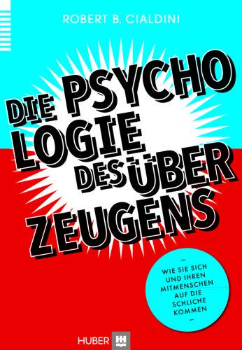 Robert-Cialdini-die-psychologie-des-ueberzeugens